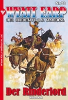 Wyatt Earp 23 - Western: Der Rinderlord by William Mark