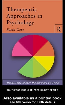 Book Therapeutic Approaches in Psychology by Cave, Sue