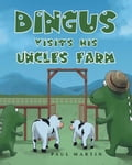 Dingus Visits His Uncle's Farm ea3b1ce8-48f1-49f4-b03a-8bc670cc4a92