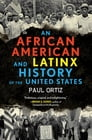 An African American and Latinx History of the United States Cover Image