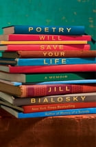 Poetry Will Save Your Life Cover Image