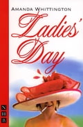 Ladies' Day (NHB Modern Plays) 87e4365e-9437-49b8-b70a-5b6b792c6c8d