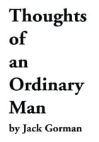 Thoughts of an Ordinary Man