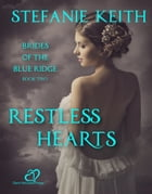 Restless Hearts by Stefanie Keith