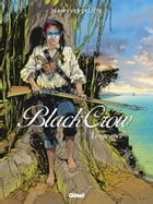 Black Crow vol.5: Vengeance by Jean-Yves Delitte