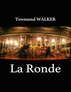 La Ronde by Townsend Walker