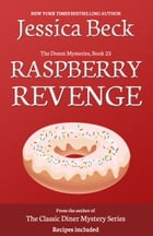 Raspberry Revenge by Jessica Beck