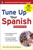 Tune Up Your Spanish by Mary McVey Gill