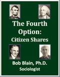 The Fourth Option: Citizen Shares