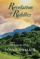 Revelation of Riddles by Connie A. Walker