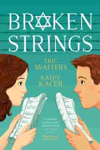 Broken Strings by Eric Walters