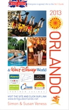 Brit Guide to Orlando 2013 by Veness Simon and Susan