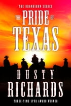 The Pride of Texas by Dusty Richards