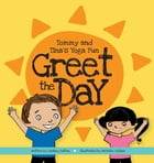 Greet the Day by Lindsey M Sutton