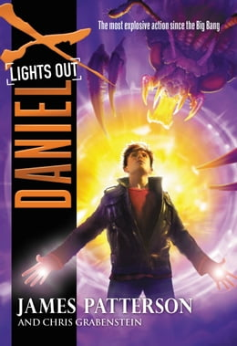 Book Daniel X: Lights Out by James Patterson