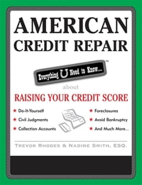 American Credit Repair: Everything U Need to Know About Raising Your Credit Score: Everything U…