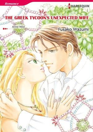 THE GREEK TYCOON'S UNEXPECTED WIFE (Harlequin Comics): Harlequin Comics by Annie West