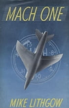 Mach One by Mike Lithgow