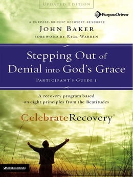 Book Stepping Out of Denial into God's Grace Participant's Guide 1 by John Baker