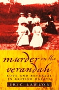 9780007525881 - Eric Lawlor: Murder on the Verandah: Love and Betrayal in British Malaya (Text Only) - Buch