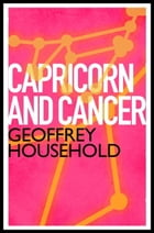 Capricorn and Cancer by Geoffrey Household