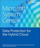 Microsoft System Center Data Protection for the Hybrid Cloud