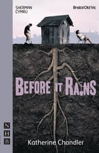 Before It Rains (NHB Modern Plays) by Katherine Chandler