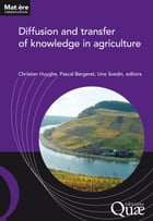 Diffusion and transfer of knowledge in agriculture by Pascal Bergeret