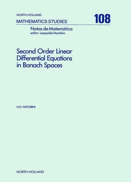 Book Second Order Linear Differential Equations in Banach Spaces by Fattorini, H.O.