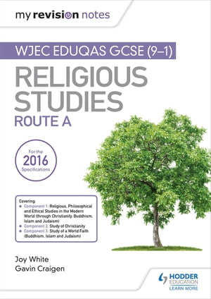 My Revision Notes WJEC Eduqas GCSE (9-1) Religious Studies Route A Covering Christianity, Buddhism, Islam and Judaism