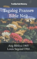 9788233907433 - Joern Andre Halseth, Louis Segond, TruthBeTold Ministry: Tagalog Pranses Bible No2 - Bok
