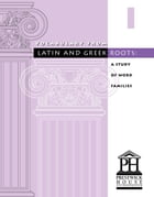 Vocabulary From Latin And Greek Roots - Book I by Elizabeth Osborne
