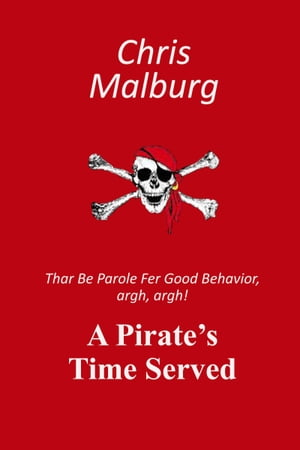 A Pirate's Time Served