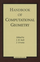 Handbook of Computational Geometry by J.R. Sack