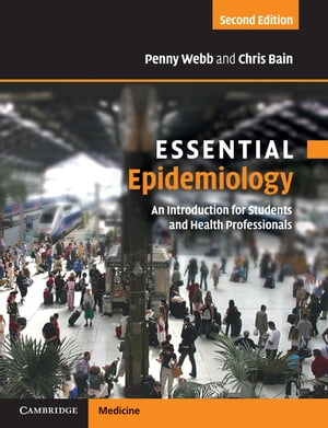 Essential Epidemiology An Introduction for Students and Health Professionals