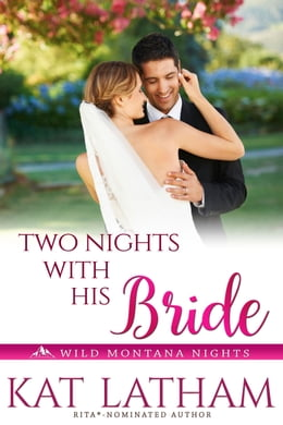 Book Two Nights with His Bride by Kat Latham