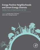 Energy Positive Neighborhoods and Smart Energy Districts: Methods, Tools, and Experiences from the…