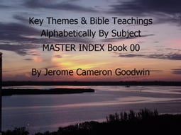 MASTER INDEX - Key Themes By Subjects
