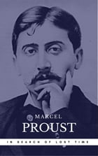 Proust, Marcel: In Search of Lost Time [volumes 1 to 7] (Book Center) (The Greatest Writers of All Time) by Marcel Proust