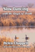 Slow Dancing With the Angel of Death: Hollis Ball and Sam Wescott Series, Vol. 1 6826708b-837a-49c2-9db2-8c51d1a24f60