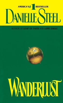 Book Wanderlust by Danielle Steel