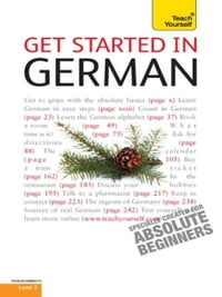 Get Started in Beginner's German: Teach Yourself