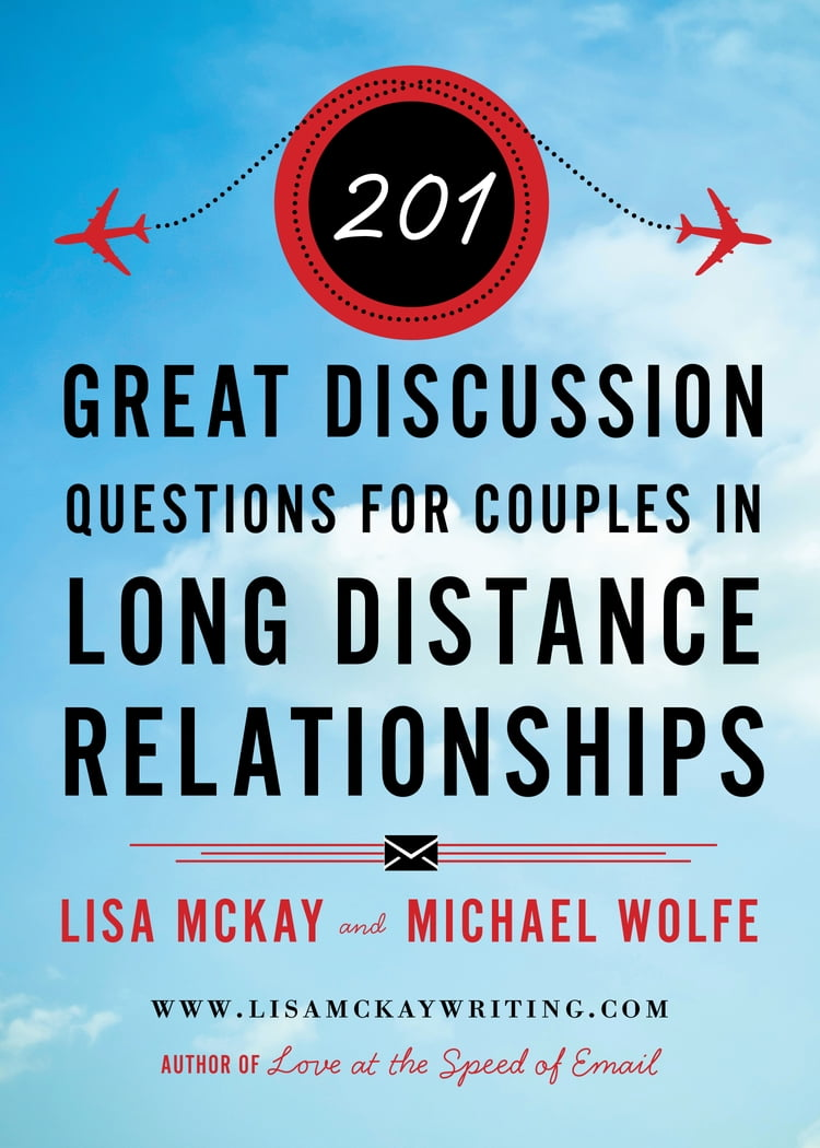 201 Great Discussion Questions For Couples In Long Distance Relationships
