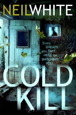 Book COLD KILL by Neil White
