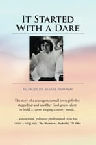 It Started With a Dare by Marie Norway