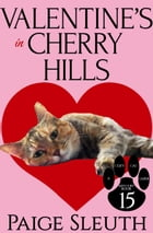 Valentine's in Cherry Hills by Paige Sleuth