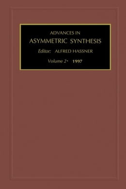 Book Advances in Asymmetric Synthesis by Unknown, Author