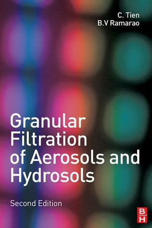 Granular Filtration of Aerosols and Hydrosols
