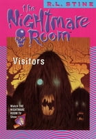 The Nightmare Room #12: Visitors by R.L. Stine