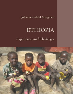 Ethiopia: Experiences and Challenges